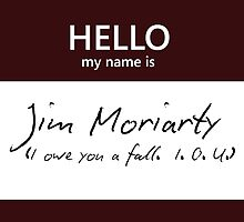 Jim Moriarty Name Tag by Kristina Moy