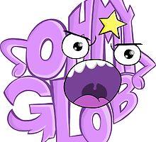 Oh. My. Glob. by Kallistiae