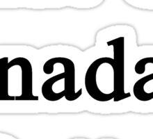 Shut Up Canada Is Better  Sticker