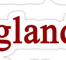 Shut Up England Is Better  Sticker