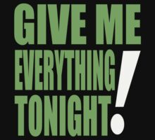 GIVE ME EVERYTHING TONIGHT - PITBULL by mcdba