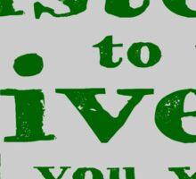Listen to the River (Irish Proverb) Sticker