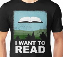I Want to Read Unisex T-Shirt
