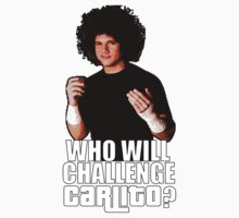 Who Will Challenge Carlito? T-Shirt