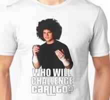 Who Will Challenge Carlito? Unisex T-Shirt