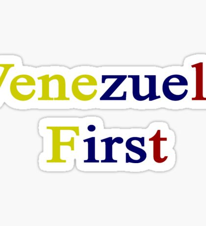 Venezuela First  Sticker