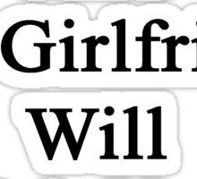 Hurt A Bear And My Girlfriend Will Kick Your Butt  Sticker