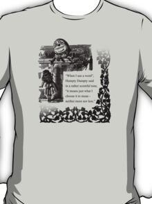 Humpty Dumpty - Through the looking glass T-Shirt