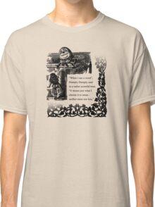 Humpty Dumpty - Through the looking glass Classic T-Shirt