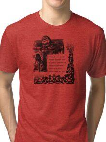 Humpty Dumpty - Through the looking glass Tri-blend T-Shirt