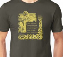 Humpty Dumpty - Through the looking glass Unisex T-Shirt