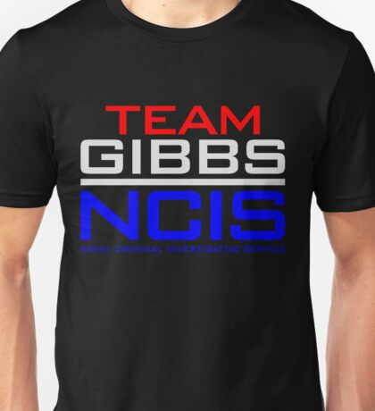 NCIS - Team Gibbs  Unisex T-Shirt