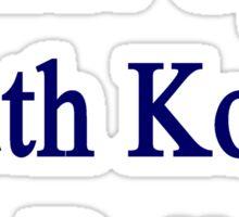Shut Up South Korea Is Better  Sticker
