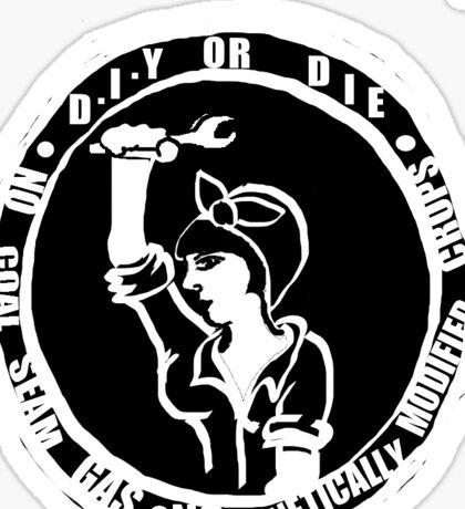 DIY Or Die No CSG No Monsanto Sticker