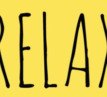 NOTE TO SELF: RELAX Sticker