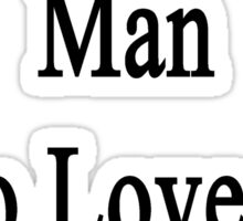 Here Lives A Man Who Loves To Teach Chess  Sticker