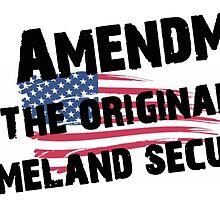 2nd Amendment The Original Homeland Security Shirt and Stickers by 8675309