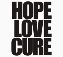 Hope Love Cure by DropBass