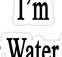 Like It Or Not I'm Your Water Polo Coach  Sticker