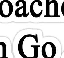 Water Polo Coaches Can Go All Night  Sticker