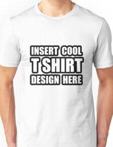 INSERT COOL DESIGN Unisex T-Shirt