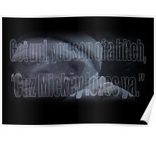 Mickey Loves Ya - Rocky Poster