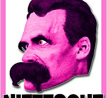 Smile! Nietzsche Loves You!  by Rev. Shakes Spear