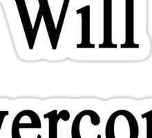 This Pianist Will Overcome Cancer  Sticker