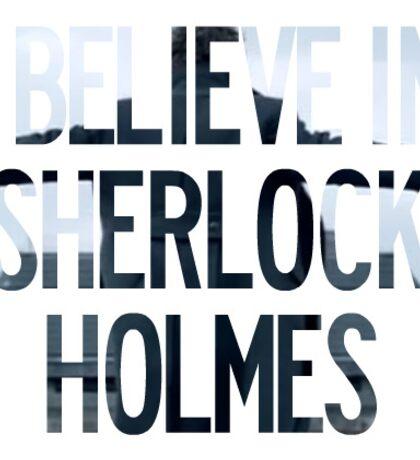 I Believe In Sherlock Holmes sticker Sticker