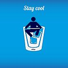 Stay cool by jdshock