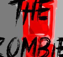 Human VS Zombies - Anti-Zombie Propaganda Sticker