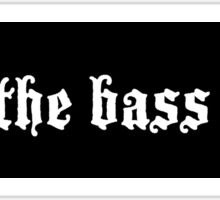 Murderface Drop the Bass STICKER Sticker