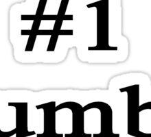 #1 Plumber  Sticker