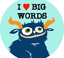 I *heart* Big Words by fishcakes
