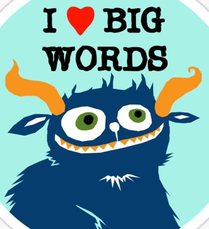 I *heart* Big Words Sticker