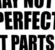 Perfection Sticker