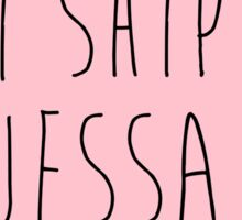 I ship Jessa Sticker