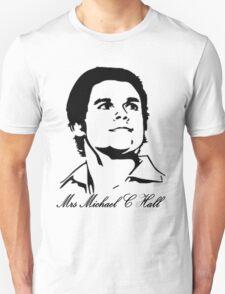 Mrs Michael C Hall T-Shirt