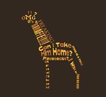 OMG A GIRAFFE! Unisex T-Shirt