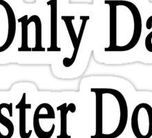 I Only Date Hamster Doctors Sticker