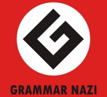 Grammar nazi by alwatkins1