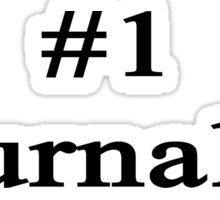 #1 Journalist  Sticker