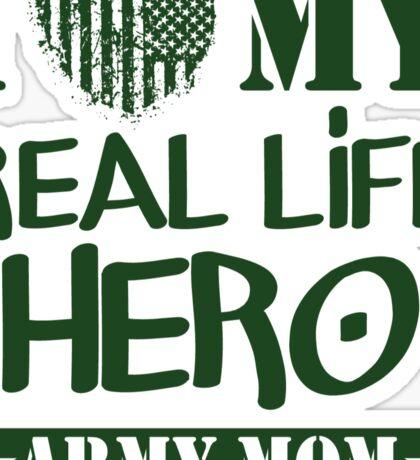 Real Life Hero - Army Mom Sticker