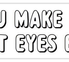 You make me heart eye emoji Sticker