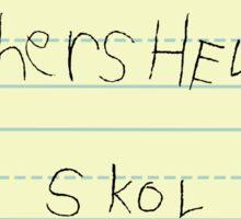 Teachers Help Pepl Lrne Skol Sticker
