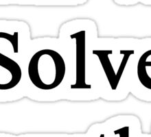 Math Will Solve Everything  Sticker