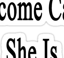 My Wife Will Overcome Cancer She Is An Illustrator  Sticker