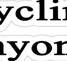 Cycling Anyone? Sticker