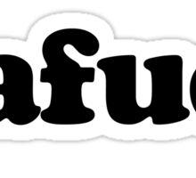 Dafaq Sticker