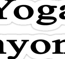Yoga Anyone? Sticker